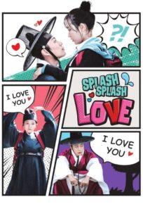 Splash Splash Love (2015) အစ / အဆံုး