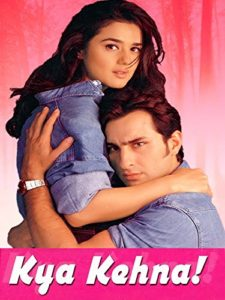 Kya Kehna (2000)