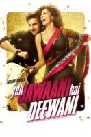 Yeh Jawaani Hai Deewani (2013) ျမန္မာစာတန္းထိုး
