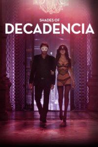 Shades Of Decadencia ( 2015 ) 18+