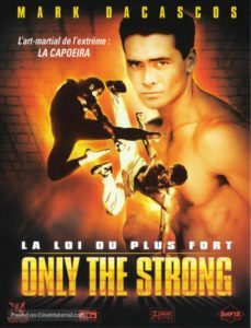 Only the Strong ( 1993 )
