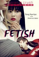 [18+] Fetish (2008)