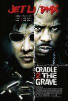 Cradle 2 the Grave ( 2003 )