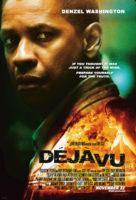 Déjà Vu ( 2006 )