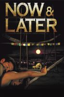 [21+] Now & Later (2009)