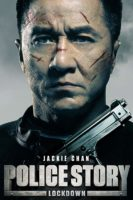 Police Story : Lock Down ( 2013 )