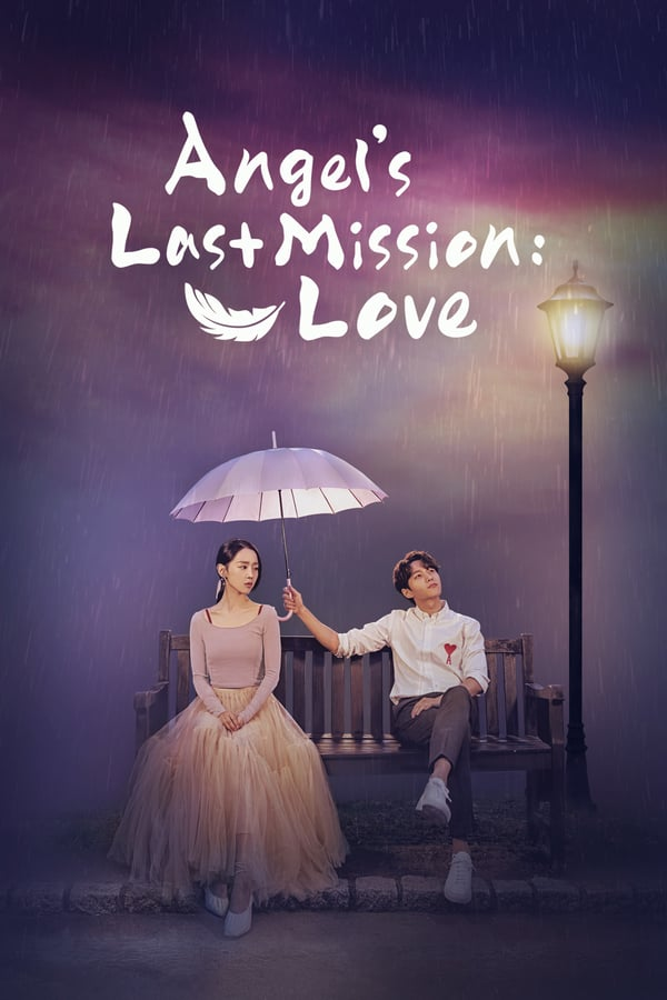 Angel's Last Mission: Love (2019)[စ/ဆုံး]