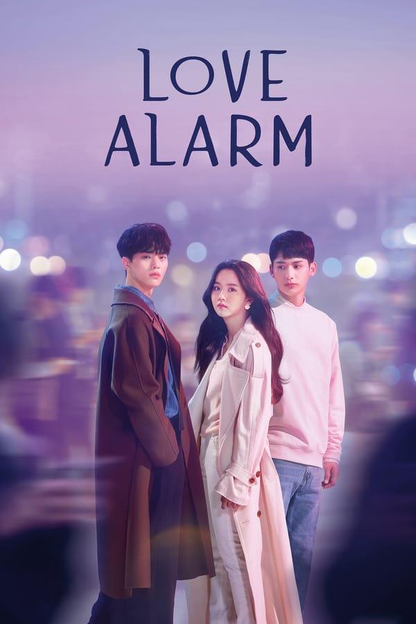 Love Alarm (2019) {Complete}
