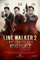 Line Walker 2 : Invisible Spy ( 2019 )