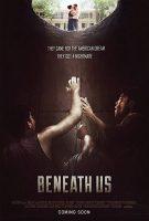 Beneath Us (2019)