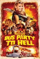 [18+] Party Bus To Hell (2017)
