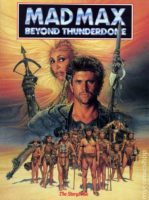 Mad Max 3 :Beyond Thunderdome (1985)
