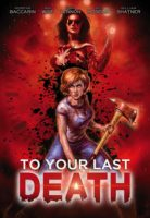To Your Last Death(2019)