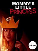 Mommy's Little Princess 2019
