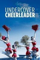 Undercover Cheerleader 2019