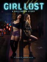 [18+] Girl Lost: A Hollywood Story (2020)