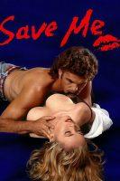 [18+] Save Me (1994)