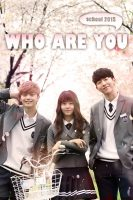 Who Are You: School (2015)