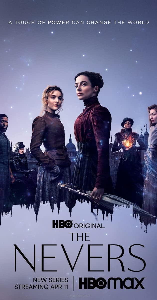 The Nevers Season 1 (1-6) 2021