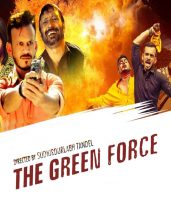 The Green Force (2021) Mission 14th March