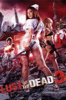 [18+]Rape Zombie: Lust of the Dead 3 (2013)